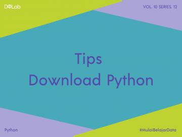 Kenali Cara Download dan Install Python Bagi Pemula, Yuk!