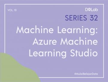 Implementasi Azure Machine Learning Studio untuk Simple Credit Approval Model using Decision Tree Bersama DQLab