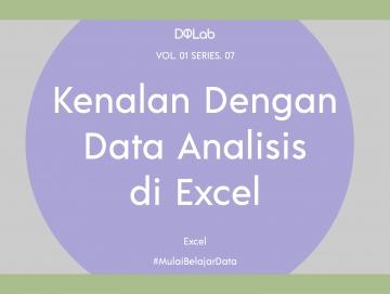 Yuk, Simak Cara Menganalisis Data dengan Excel!