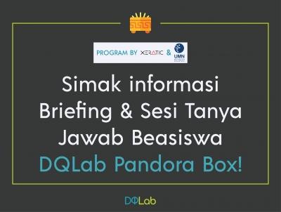 Intip Briefing & Sesi Tanya Jawab Beasiswa DQLab Pandora Box, Disini!