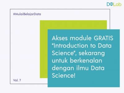 Belajar Data Science GRATIS, Yuk Akses Module Introduction to Data Science bersama DQLab!