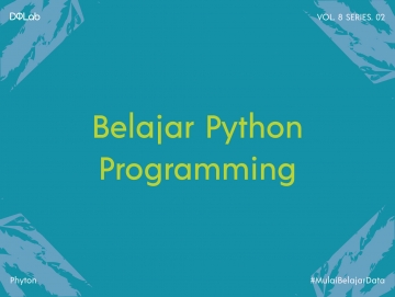 Python Programming, Intip Pemahamannya Bersama DQLab Yuk!