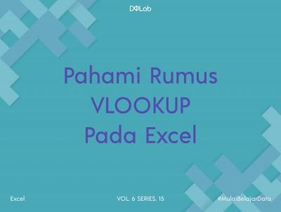 Panduan Lengkap Menggunakan VLOOKUP Excel dari Rumus Hingga Contoh