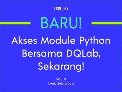 BARU! Akses Module Baru DQLab Data Science in Marketing : Customer Segmentation with Python