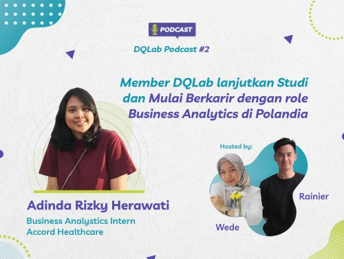 Kisah Inspiratif Adinda Rizky Member DQLab yang Berhasil Melanjutkan Studi S2 dan Mulai Berkarir Sebagai Business Analytics di Polandia
