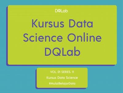 Yuk, Kursus Data Science Online Bareng DQLab Sekarang!