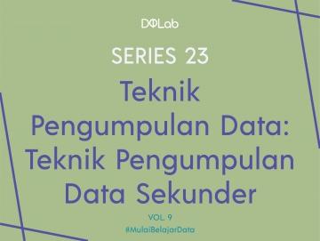 Teknik Pengumpulan Data Sekunder : Dari Mana Saja Data-Data Sekunder Dapat Diperoleh?
