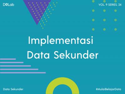 Kenali 4 Langkah Data Sekunder dalam Implementasinya, Yuk!