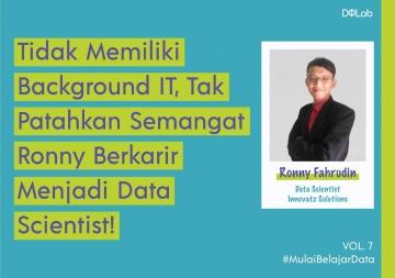 Tidak Memiliki Background IT, Ronny Sukses Berkarir sebagai Data Scientist