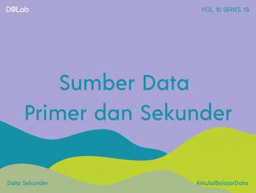 Sumber Data Sekunder dan Primer pada Proses Pengumpulan Data