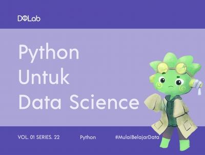Python Untuk Data Science: Memahami Penerapan Python Dalam Analisis Data