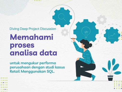 Belajar Data Analyst, Terapkan Flowchart Analisa Data untuk mengukur Performa Perusahaan dengan SQL