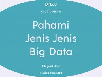 Integrasi Data Yuk Kenali Tipe, Karakteristik, Manfaat, dan Pentingnya Big Data di Era Digital!