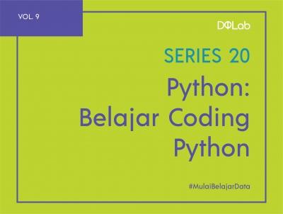 Belajar Bahasa Pemrograman: Simak Aturan Dasar Belajar Coding pada Python