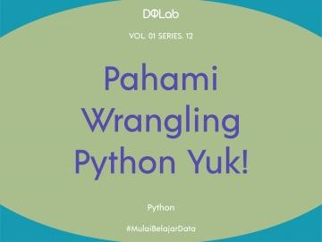 Wrangling Python : Head and Tail ? Yuk Simak Perbedaanya
