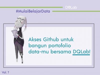 Belajar Data Science : Cara Penggunaan Github Hingga Bangun Portofolio bersama DQLab