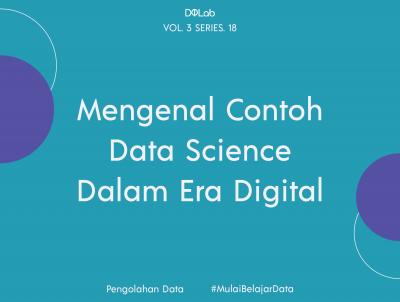 Yuk Intip Contoh Penerapan Data Science di Berbagai Bidang