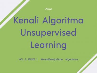 Apa Bedanya Algoritma Supervised dan Unsupervised Learning?