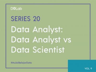 Data Scientist VS Data Analyst : Pahami Perbedaan Interview Kerja Kedua Peran Ini