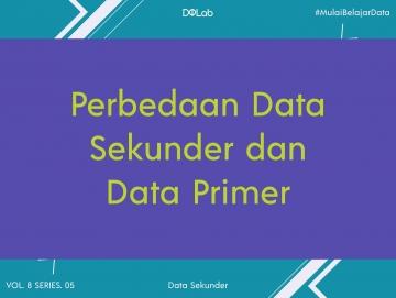 Data Primer dan Data Sekunder, Kenali Perbedaan Kedua Sisinya