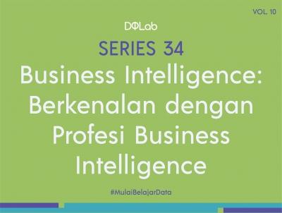 Business Intelligence : Yuk Kenali Kelebihan dan Kekurangan Business Intelligence di Era Modern