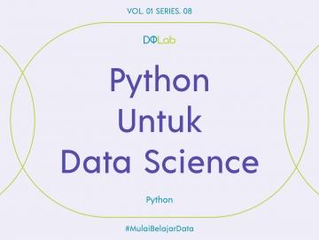 Python untuk Data Science: Library yang Sangat Berguna untuk Proses EDA!