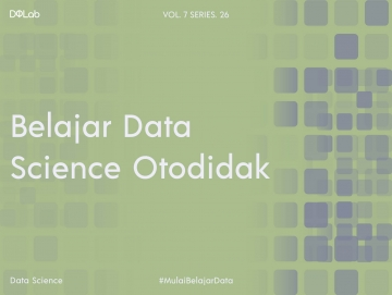 Cara Seru Belajar Data Science Otodidak Versi DQLab