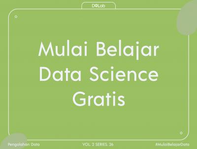 Belajar Data Science Gratis: Mengenal 3 Profesi Yang Melakukan Pengolahan Data