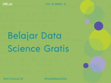 Belajar Data Science Gratis untuk Persiapan Karir