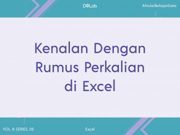 Penggunaan Rumus Perkalian di Excel untuk Mengolah Data Lebih Mudah