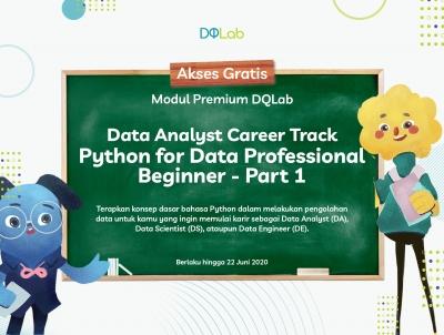 Belajar Data Analyst dengan Akses DQLab Module Python for Data Professional Beginner Part 1 Sekarang!