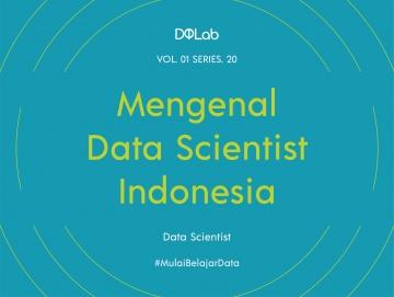 Data Scientist Indonesia Pasti Lakukan Machine Learning Ini