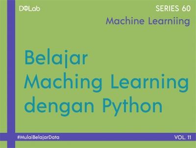3 Library yang Esensial dalam Belajar Machine Learning dengan Python