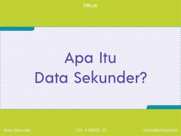 Apa Itu Data Sekunder? Yuk, Cari Tahu Perbedaannya Dengan Jenis Data Lainnya!