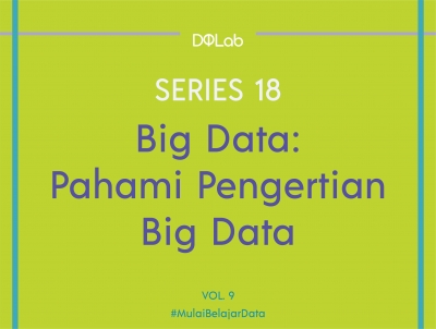 Belajar Data Science, Kupas Tuntas Teknologi Big Data di Era Industri 4.0