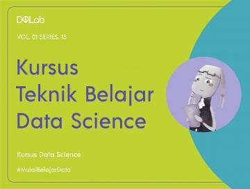 Kursus Teknik Belajar Data Science : Pelajari Algoritma Machine Learning