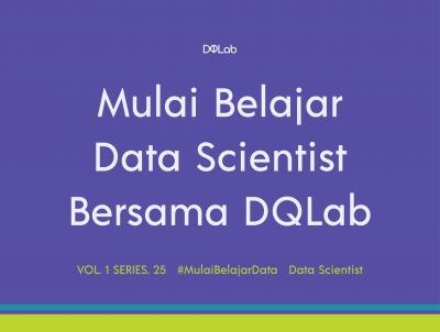 3 Panduan Belajar Data Scientist untuk Pemula