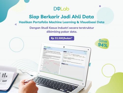 Mulai Belajar Data Science di DQLab, Nikmati Spesial Promo Hingga 94% untuk 6 Bulan Belajar Cuma Rp. 32,500/bulan!