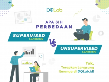 Supervised Learning VS Unsupervised Learning, Yuk Pelajari di Rumah Bersama DQLab