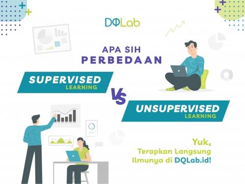 Supervised Learning VS Unsupervised Learning, Yuk Pelajari di Rumah Bersama DQLab