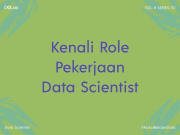 Berkarir sebagai Data Scientist, Yuk Intip Tipsnya