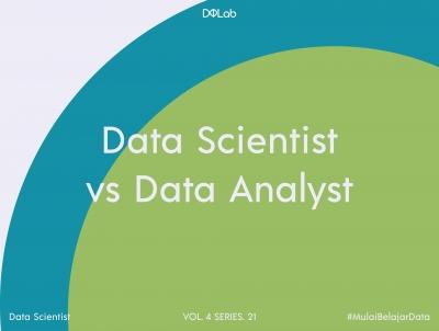 Data Scientist vs Data Analyst: Mana yang Cocok untuk Kamu?