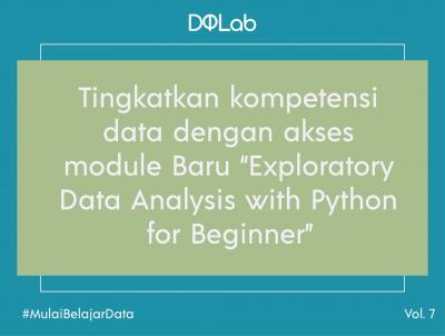 "[BARU] Belajar Data Analyst dengan Module DQLab Data Analyst Career Track ""Exploratory Data Analysis with Python for Beginner"""