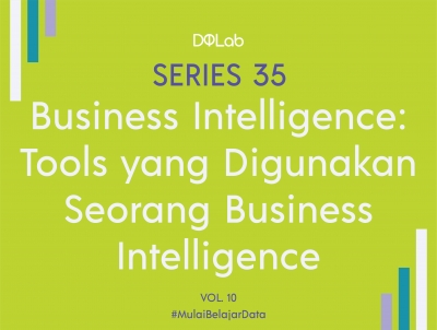 Yuk kenali Business Intelligence Tools Terpopuler untuk Visualisasi Data agar Visualisasi Datamu Lebih Menarik!
