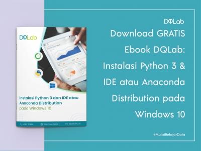 Download GRATIS Ebook DQLab: Instalasi Python 3 & IDE atau Anaconda Distribution pada Windows 10