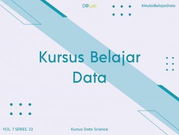 Kursus Belajar Data: Pelajari 4 Kemampuan Ini Jika Ingin Berkarir di Bidang Data