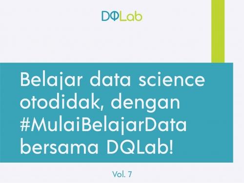 Belajar data science otodidak, dengan #MulaiBelajarData bersama DQLab