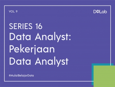 Intip Prospek Pekerjaan Data Analyst di 2020, Yuk Ketahui Lebih Jauh 3 Posisi ini Bersama DQLab
