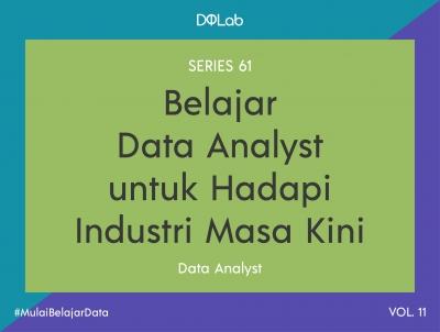 Belajar Data Analyst SQL Bersama DQLab awali Karirmu sebagai Praktisi Data