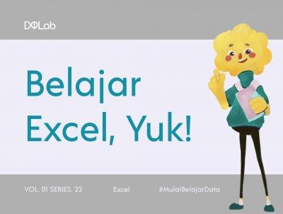 Belajar Excel Menjadi Mudah Bersama DQLab!